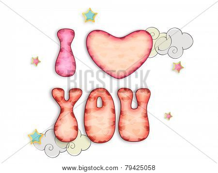 Happy Valentine's Day celebrations with kiddish text I Love You and heart shape on cloud and stars decorated white background.