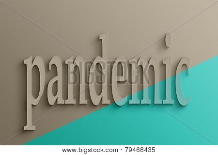 3D text on the wall, pandemic