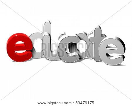 3D Silver Word Educate On White Background