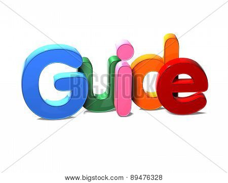 3D Colorful Word Guide On White Background