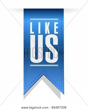 Like Us Banner Sign Concept