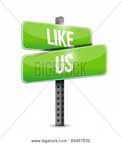 Like Us Road Sign Concept Illustration