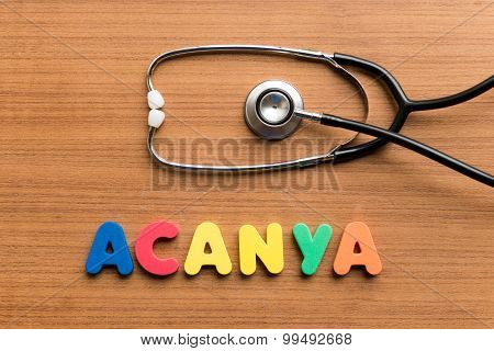 Acanya colorful word on the wooden background poster