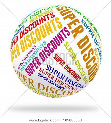 Super Discounts Represents Tremendous Offer And Wonderful