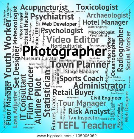 Photographer Job Means Lensman Occupation And Recruitment