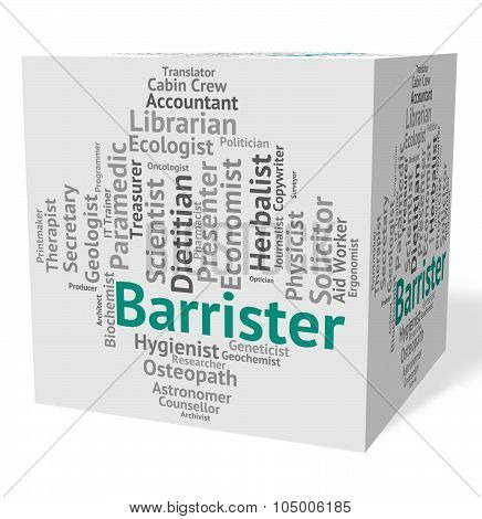 Barrister Job Indicates Advocates Counselors And Counselor