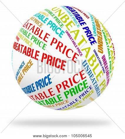 Unbeatable Price Indicates Word Promotional And Outstanding