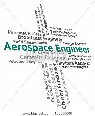 Aerospace Engineer Means Employment Mechanics And Hiring
