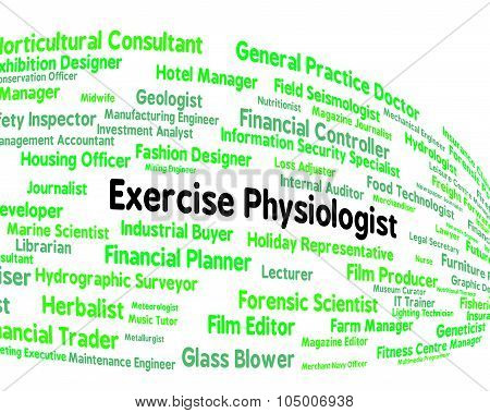 Exercise Physiologist Indicates Examination Physiologists And Train