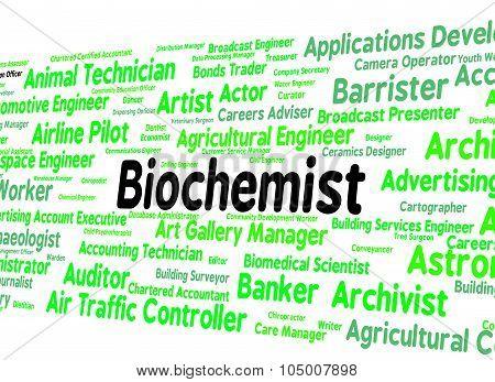 Biochemist Job Represents Life Science And Biochemics