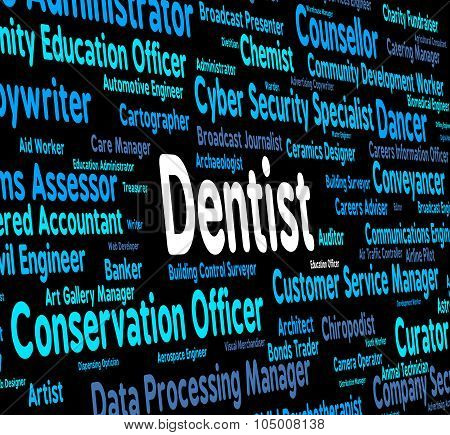 Dentist Job Shows General Practitioner And Career