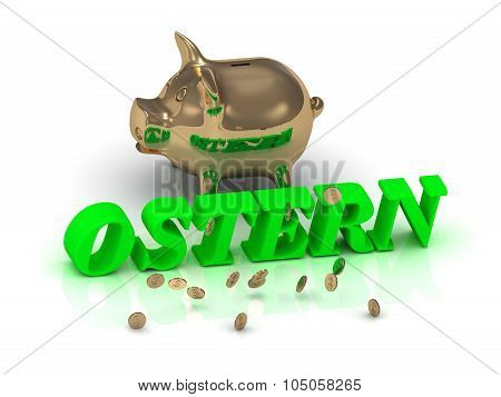 Ostern- Inscription Of Green Letters And Gold Piggy