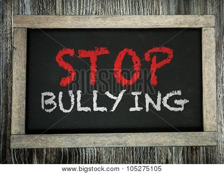 Stop Bullying written on chalkboard