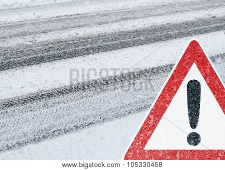 Caution - Risk of Snow and Ice