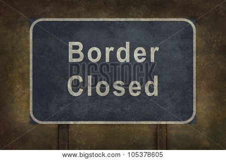 Border Closed Roadside Sign Illustration