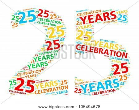 Colorful word cloud for celebrating a 25 year birthday or anniversary