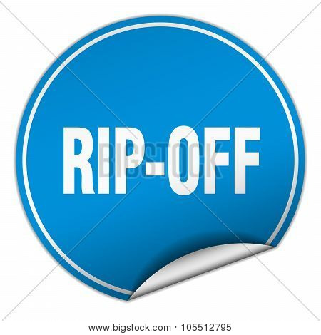 Rip-off Round Blue Sticker Isolated On White