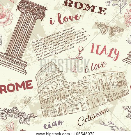Rome. Vintage seamless pattern with Coliseum, classic style column, flowers and text on grunge backg