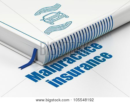 Insurance concept: book Car And Palm, Malpractice Insurance on white background