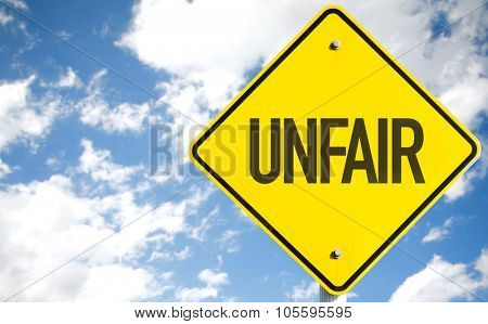 Unfair sign with sky background