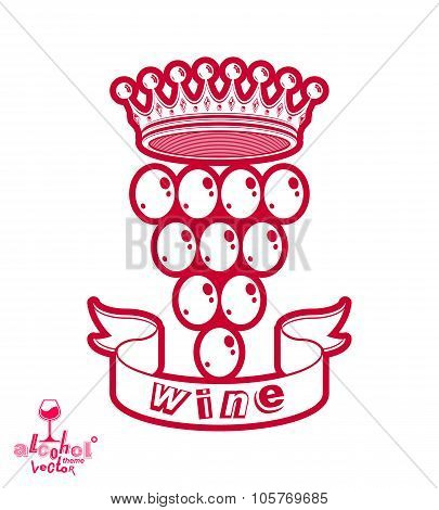 Grape vine illustration with royal crown – winery or racemation conceptual symbol. Simple design element best for use in advertising. poster