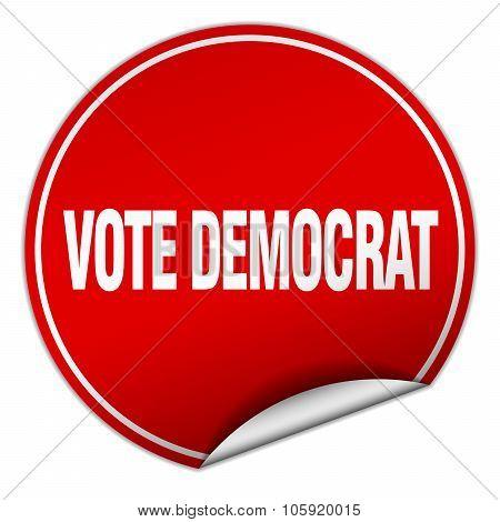 vote democrat round red sticker isolated on white poster