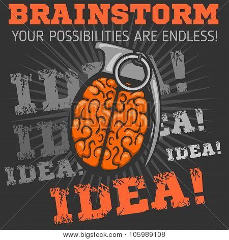 Idea - Brainstorm.  Brain Grenade