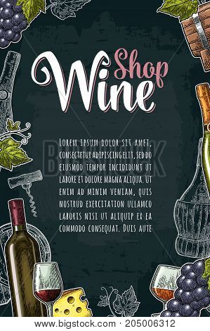 Vertical label or poster. Wine Shop lettering. Bottle barrel glass cheese bunch of grapes with berry and leaf. Vintage color and monochrome engraving vector illustration on dark background.