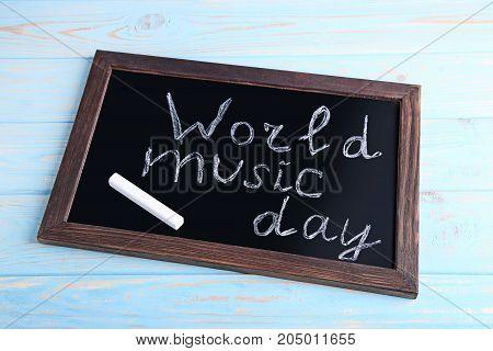 Inscription World Music Day on the blackboard