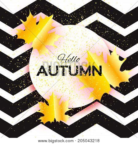 Beautiful Gold Autumn paper cut leaves. Hello Autumn. September flyer template. Circle frame. Space for text. Origami Foliage. Maple. Fall zigzag poster background. Vector illustration.
