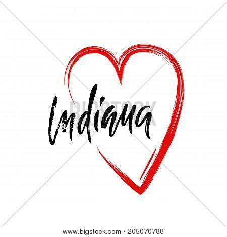 I love Indiana. Modern dry brush lettering. Retro typography print. Vector handwritten inscription. USA state