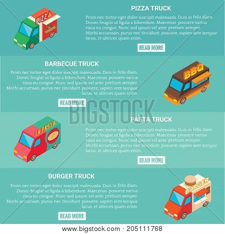 Vector set of fast food truck horizontal banners. Pizza, barbecue, pasta and burger truck isometric icons, place for text.