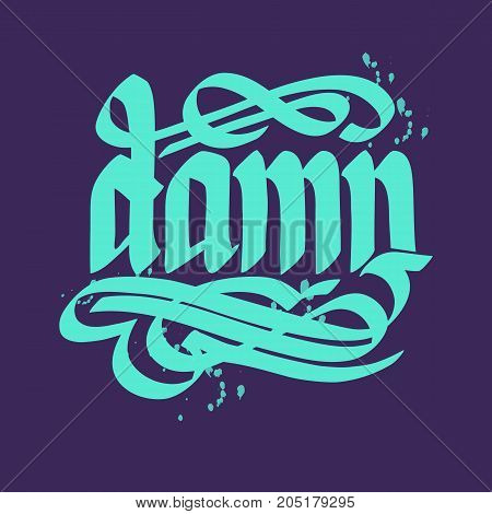 Calligraphic word abstract template with handwritten turquoise damn inscription on purple background isolated vector illustration