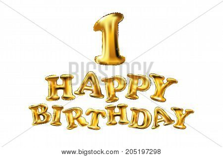 Happy Birthday One. First. Maiden. Top. Premier. Golden Number 1 Four Made Of Inflatable Balloon Wit