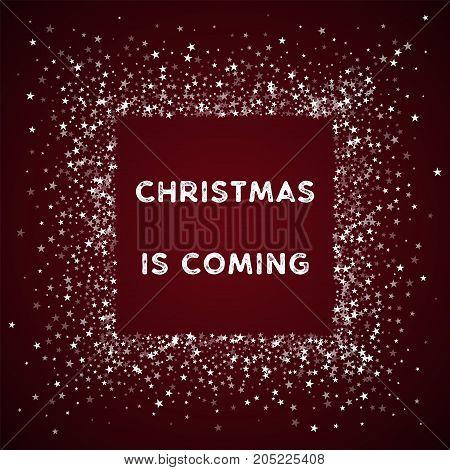 Christmas Is Coming Greeting Card. Amazing Falling Stars Background. Amazing Falling Stars On Red Ba