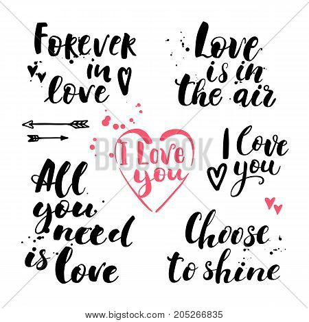 Vector set of hand drawn lettering on white backdrop. Inspirational quote. Forever in love. Love is in the air. I love you. Decorative hand drawn ink lettering about love.