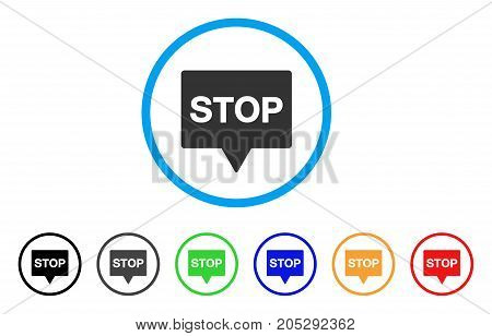 Stop Banner rounded icon. Style is a flat stop banner gray symbol inside light blue circle with black, gray, green, blue, red, orange color versions. Vector designed for web and software interfaces.