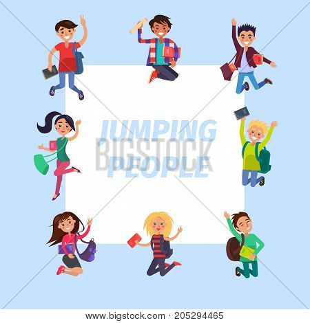 Happy jumping people around sign on blue and white background. Cheerful students with books and backpacks vector illustration. Emotions of happiness and cheer expression. Boys and girls in good mood.