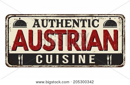 Authentic Austrian Cuisine Vintage Rusty Metal Sign