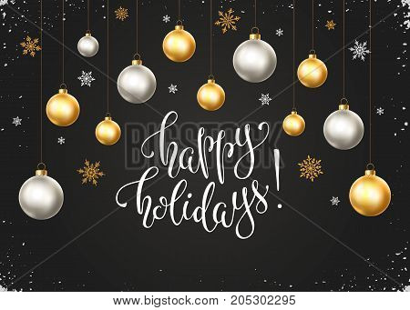 Happy holidays postcard template. Modern New Year lettering with snowflakes and Christmas balls on chalkboard. Christmas greeting card concept in golden and silver colors.