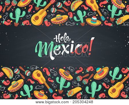Hola Mexico poster  in horizontal stripe composition. Mexican culture symbols collection. Guitar, sombrero, maracas, cactus and jalapeno on chalkboard. Hola Mexico greeting card.