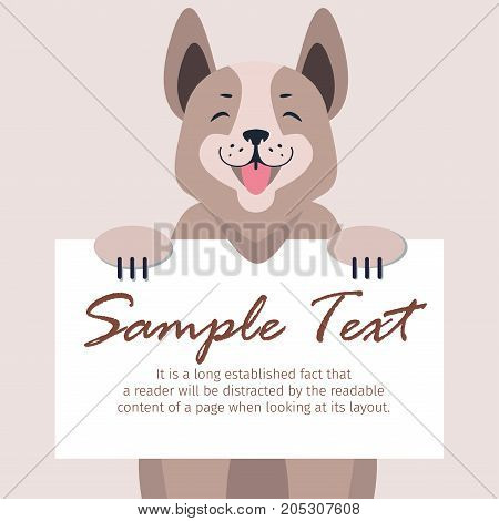 Happy dog with message on white board concept. Cartoon dog character with smiling muzzle holding banner with sample text in pawns flat vector. Lovely purebred pet illustration for shop, vet clinic ad