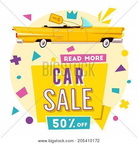 Car sale banner. Vintage auto. Cartoon vector illustration. Shop design. Rental and buy. Vintage style