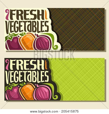 Vector banners for Fresh Vegetables with copy space: original font for words fresh vegetables, purple eggplant, raw carrot, farming red onion on geometric background, vegetable mix for vegan nutrition