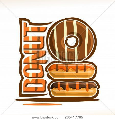 Vector logo for Donut confectionery, heap of assorted frosting chocolate donuts with stripes topping of cocoa sugar syrup, original typography font for orange word donut, fresh doughnuts baked goods.