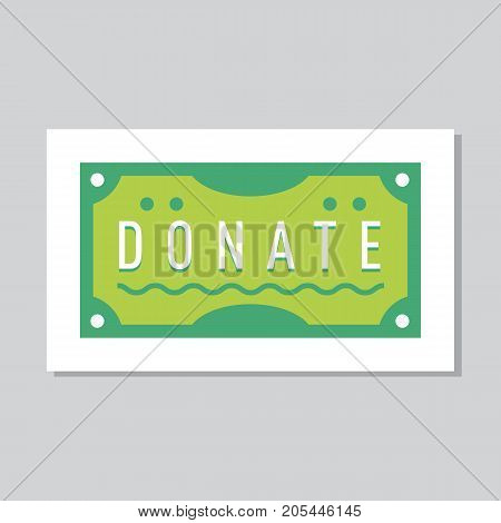Donate button with dollar bill. Help green bank notes. Gift charity. Isolated support design. Contribute, contribution, give money, giving symbol. Vector illustration