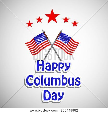 illustration of US flags and stars with Happy Columbus Day text on the occasion of Columbus Day