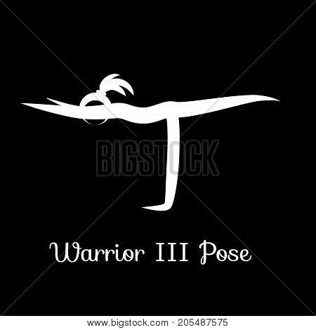 Warrior III Pose, Virabhadrasana III. Yoga Position. Vector Silhouette Illustration. Vector graphic design or logo element for spa center, studio, class, center, poster. Yoga retreat. White