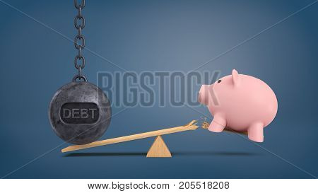 3d rendering of a large wrecking ball with a writing DEBT stands on a seesaw and overweighs a piggy bank that falls from a broken plank. Losing all savings. Banking crisis. Credit and loans.