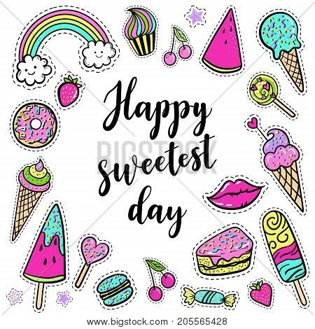 Vector Happy Sweetest Day Card With Lettering, Fashion Fun Patches: Lip, Ice Cream, Candy, Rainbow,
